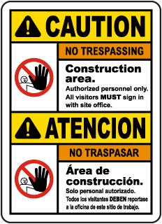 Bilingual Caution Construction Area No Trespassing Sign