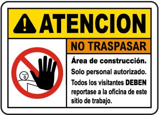 Spanish Caution Construction Area No Trespassing Sign