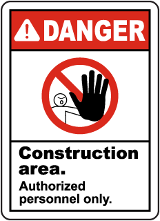 Construction Area Authorized Only Sign