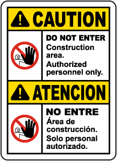 Bilingual Caution Construction Area Do Not Enter Sign