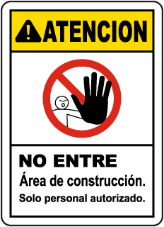Spanish Caution Construction Area Do Not Enter Sign