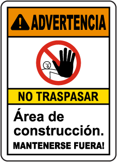 Spanish Warning Construction Area Keep Out Sign
