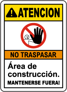 Spanish Caution Construction Area Keep Out Sign