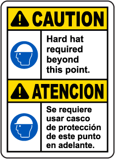 Bilingual Caution Hard Hat Required Beyond This Sign