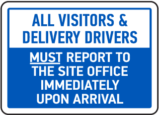 All Visitors & Delivery Drivers Sign