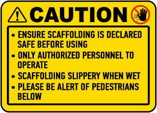 Caution Scaffolding Sign