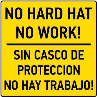 No Hard Hat No Work Sign