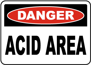 Danger Acid Area Sign