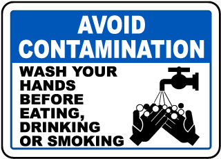 Avoid Contamination Wash Your Hands Before Eating Drinking Or Smoking Sign