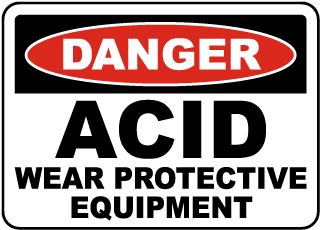 Danger Acid Wear Protective Equipment Sign