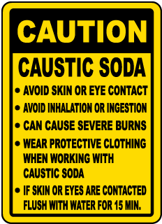 Caution Caustic Soda Avoid Skin Or Eye Contact Avoid Inhalation Sign