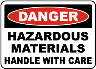 Danger Hazardous Materials Handle With Care Sign