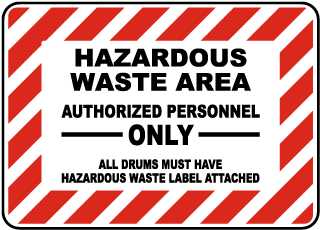 Hazardous Waste Area Authorized Personnel Only Sign