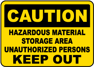 Caution Hazardous Material Storage Area Unauthorized Persons Keep Out Sign