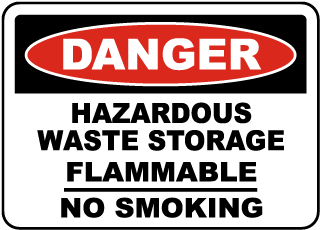 Danger Hazardous Waste Storage Flammable No Smoking Sign