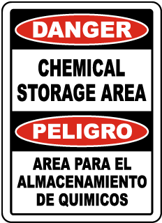 Danger Chemical Storage Area - Peligro Area Para El Almacenamiento De Quimicos Sign
