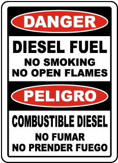 Danger Diesel Fuel No Smoking No Open Flames Sign..