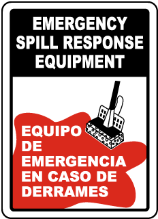 Emergency Spill Response Equipment - Equipo De Emergencia En Caso De Derrames Sign
