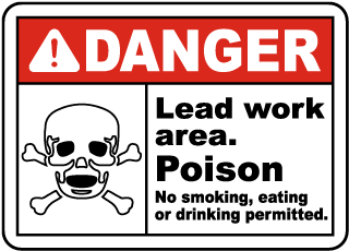 Danger Lead work area Poison No smoking, eating or drinking permitted Sign