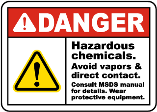 Danger Hazardous chemicals Avoid vapors and direct contact Sign