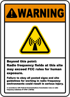 Warning Beyond this point Radio frequency fields at this site may exceed FCC rules sign