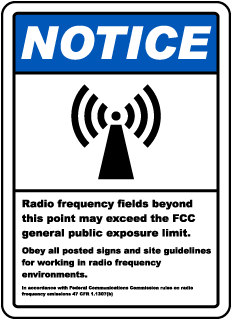 Notice Radio frequency fields beyond this point may exceed the FCC general public exposure limit sign