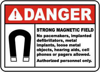 Danger Strong Magnetic Field No pacemakers Sign