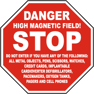 Danger High Magnetic Field Stop Sign