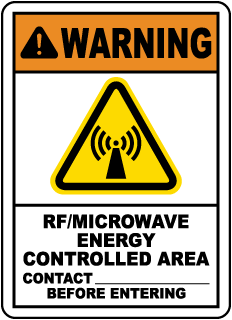 Warning RF/Microwave Energy Controlled Area Contact - Before Entering Sign