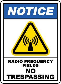 Notice Radio Frequency Fields No Trespassing Sign