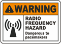 Warning Radio Frequency Hazard Dangerous to pacemakers Label