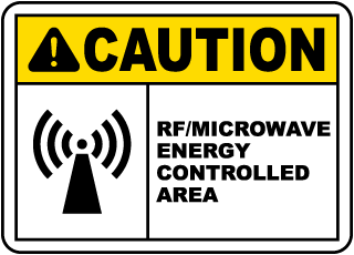 Caution RF/Microwave Energy Controlled Area Sign