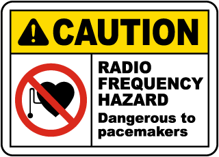 Caution Radio Frequency Hazard Dangerous to pacemakers label