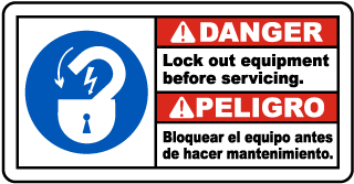Danger Lock out equipment before servicing - Peligro Bloquear el equipo antes bilingual sign