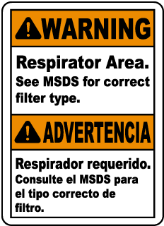 Warning Respirator Area See MSDS for correct filter type sign