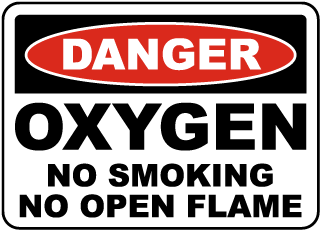 Oxygen No Smoking No Open Flame Sign