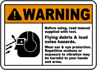 Warning Before using, read manual supplied with tool sign