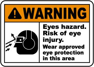 Eyes Hazard Risk of Eye Injury Sign