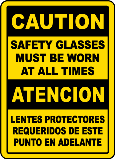 Bilingual Caution Safety Glasses Must Be Worn Sign