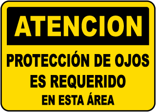 Spanish Caution Eye Protection Required Sign
