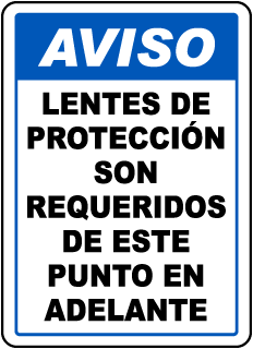 Spanish Safety Glasses Required Beyond This Sign