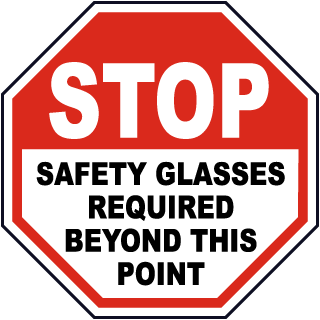 Stop Safety Glasses Required Sign