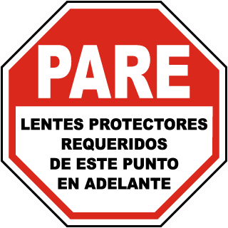 Spanish Stop Safety Glasses Required Beyond This Sign