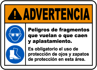 Spanish Warning Flying Debris and Crush Hazards Sign