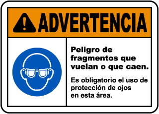 Spanish Warning Flying Debris Hazard Eye Protection Sign