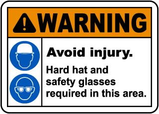 Avoid Injury Hard Hat Safety Glasses Sign