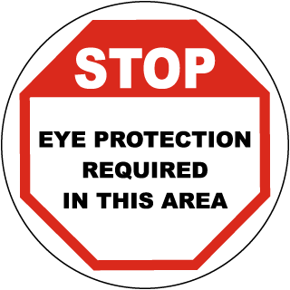 Stop Eye Protection Required Floor Sign