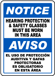 Bilingual Notice Hearing Protection & Safety Glasses Sign