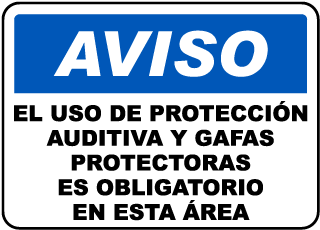Spanish Notice Hearing Protection & Safety Glasses Sign