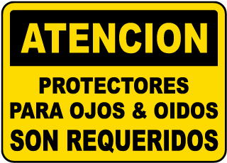 Spanish Safety Glasses & Hearing Protection Sign